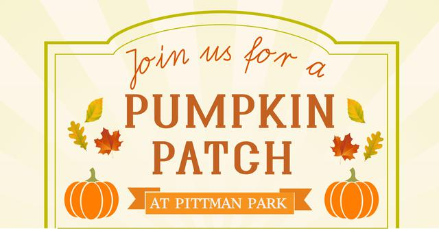 Join us for a pumpkin patch at pittman park banner.